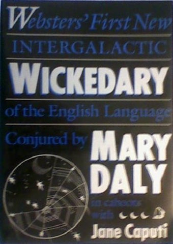 Websters' First New Intergalactic Wickedary Of The English Language