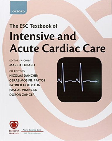 The Esc Textbook Of Intensive And Acute Cardiac Care Online (The Esc Textbook Of Preventive Cardiology)