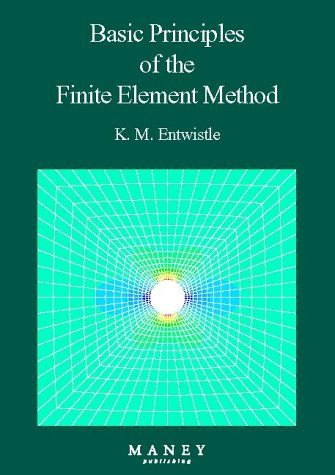 Basic Principles Of The Finite Element Method (Matsci)