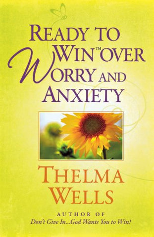 Ready To Win Over Worry And Anxiety