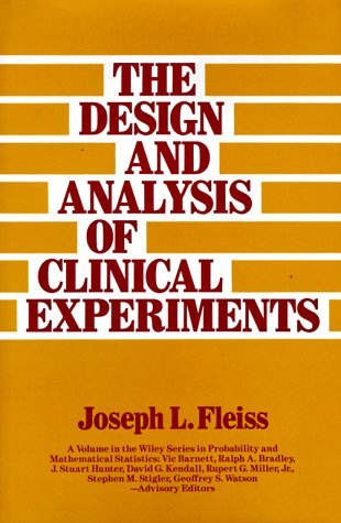 The Design And Analysis Of Clinical Experiments (Wiley Series In Probability And Statistics)