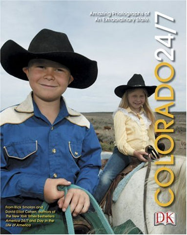 Colorado 24/7 (America 24/7 State Book Series)