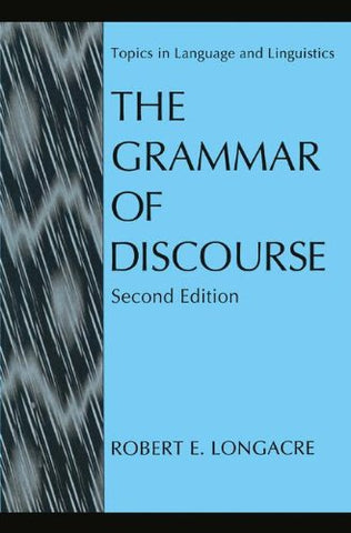 The Grammar Of Discourse (Topics In Language And Linguistics)