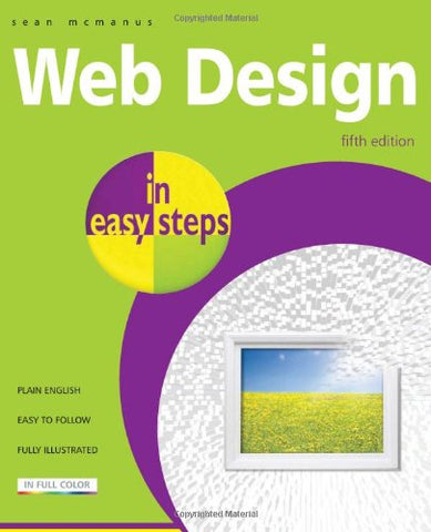 Web Design In Easy Steps: 5Th Edition