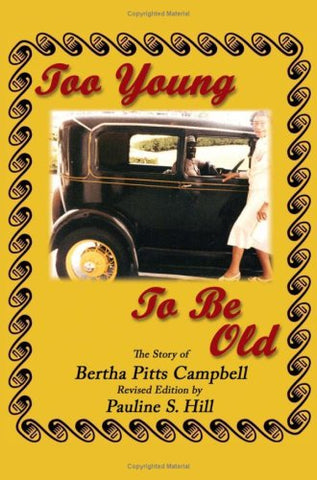 Too Young To Be Old: The Story Of Bertha Pitts Campbell