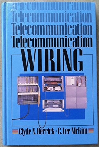 Telecommunication Wiring (The Prentice Hall Series In Votech References)