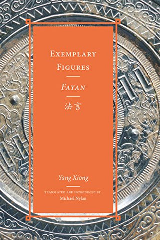 Exemplary Figures / Fayan (Classics Of Chinese Thought)