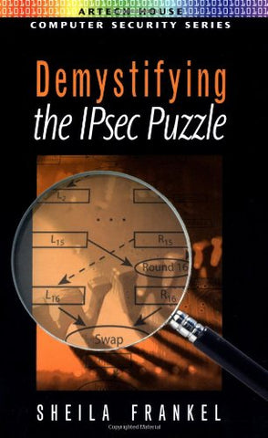 Demystifying The Ipsec Puzzle (Artech House Computer Security Series)