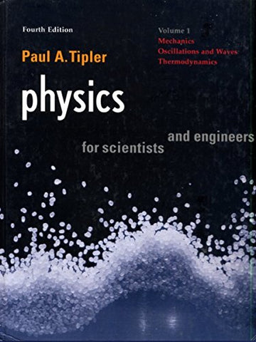 Physics For Scientists And Engineers High School Ed: Vol 1 Mechanics, Oscillation And Waves, Thermodynamics