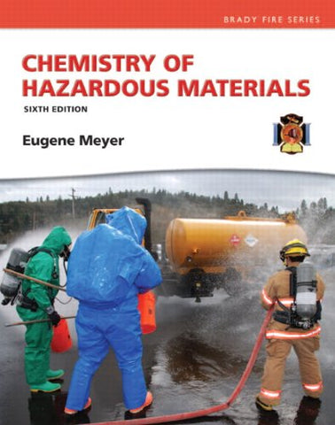 Chemistry Of Hazardous Materials (6Th Edition) (Hazardous Materials Chemistry)