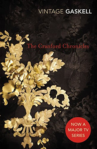The Cranford Chronicles (Vintage Classics)