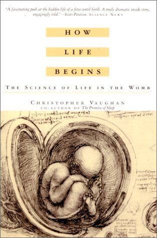 How Life Begins: The Science Of Life In The Womb