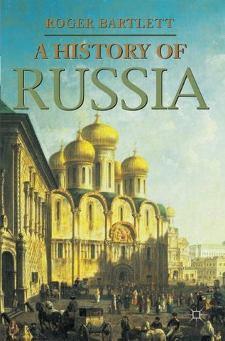 A History Of Russia (Palgrave Essential Histories Series)