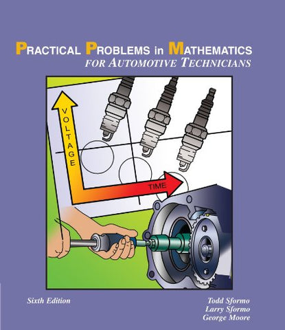 Practical Problems In Math For Automotive Technicians (Delmar'S Practical Problems In Mathematics Series)