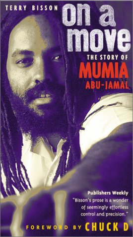 On A Move: The Story Of Mumia Abu-Jamal
