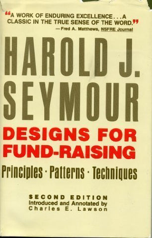 Designs For Fund-Raising: Principles, Patterns, Techniques