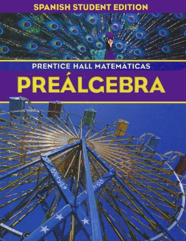 Prentice Hall Math Pre-Algebra Spanish Student Edition 2004