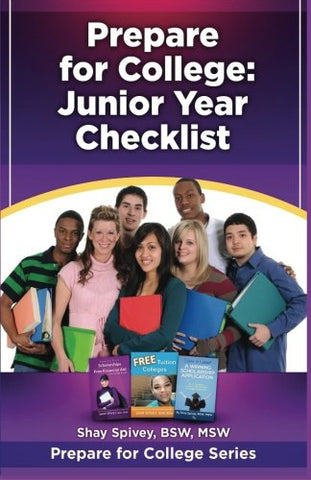 Prepare For College: Junior Year Checklist (Volume 3)
