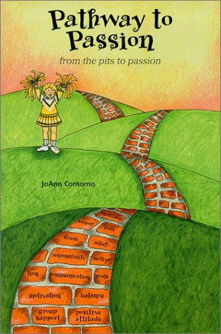 Pathway To Passion From The Pits To Passion