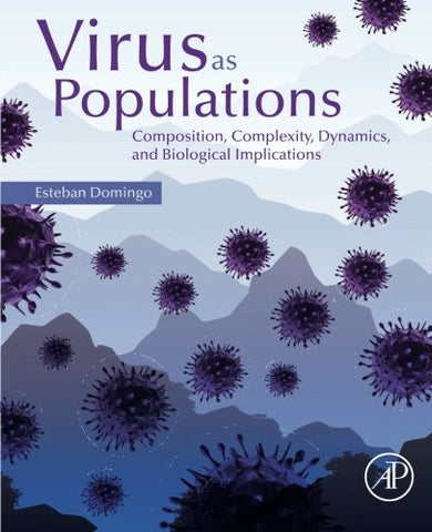 Virus As Populations: Composition, Complexity, Dynamics, And Biological Implications