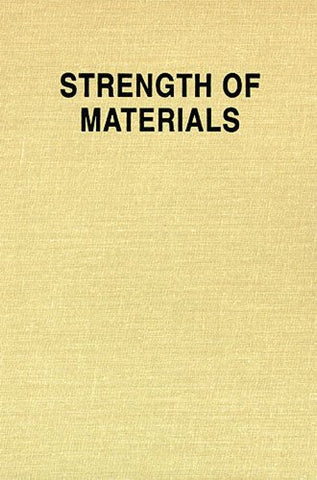 Strength Of Materials, Part 1 And Part 2