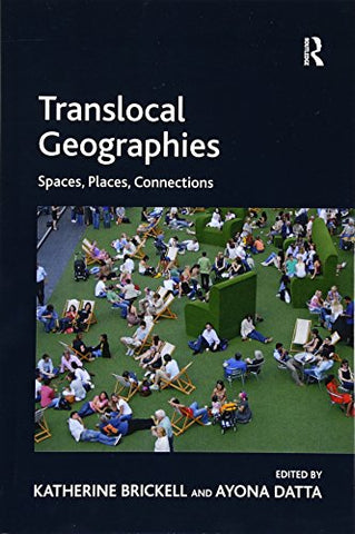 Translocal Geographies: Spaces, Places, Connections