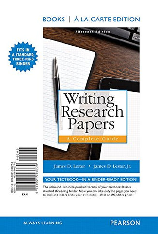 Writing Research Papers: A Complete Guide, Books A La Carte Edition (15Th Edition)