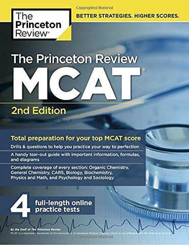 The Princeton Review Mcat, 2Nd Edition: Total Preparation For Your Top Mcat Score (Graduate School Test Preparation)