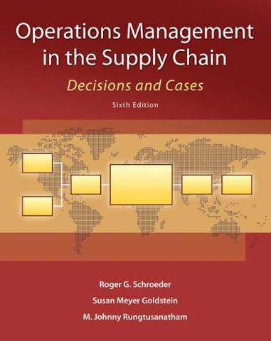 Operations Management In The Supply Chain: Decisions And Cases (Mcgraw-Hill/Irwin Series, Operations And Decision Sciences)