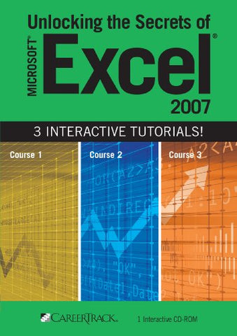 Unlocking The Secrets Of Microsoft Excel 2007