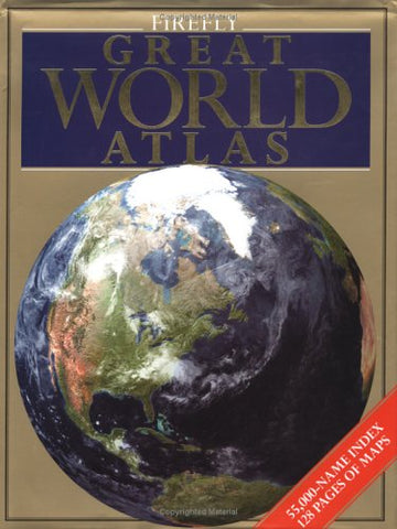 Firefly Great World Atlas
