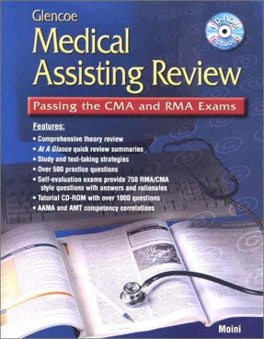Glencoe Medical Assisting Review: Passing The Cma And Rma Exams, Student Text With Cd Rom