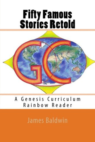 Fifty Famous Stories Retold: A Genesis Curriculum Rainbow Reader (Orange Series) (Volume 4)