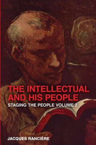 The Intellectual And His People: Staging The People Volume 2