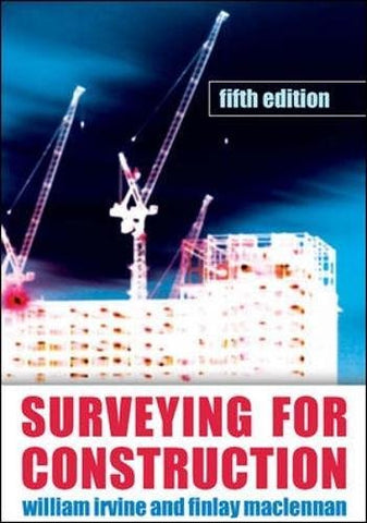 Surveying For Construction (Uk Higher Education Engineering Civil Engineering)