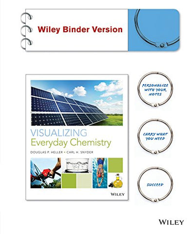 Visualizing Everyday Chemistry, Binder Ready Version (Visualizing Series)
