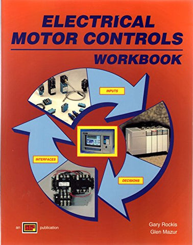 Electrical Motor Controls: Workbook