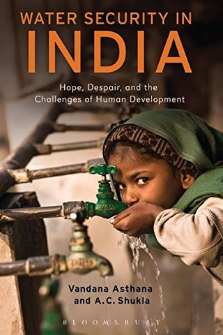 Water Security In India: Hope, Despair, And The Challenges Of Human Development