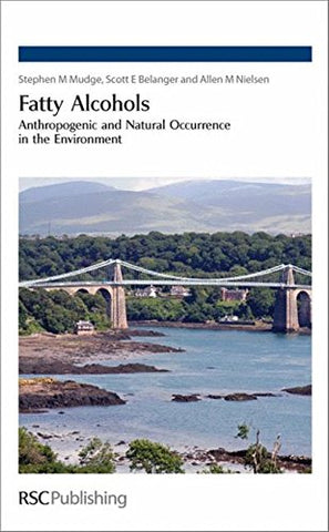 Fatty Alcohols: Anthropogenic And Natural Occurrence In The Environment