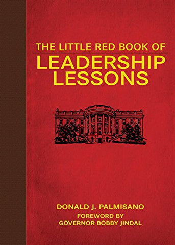 The Little Red Book Of Leadership Lessons (Little Red Books)
