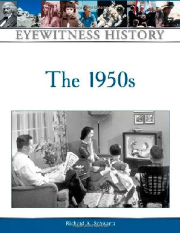 The 1950S (Eyewitness History (Hardcover))