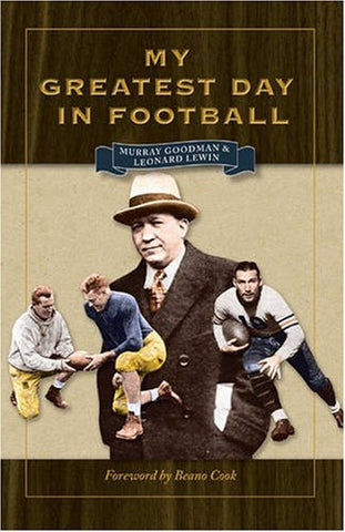 My Greatest Day In Football (Writing Sports Series)