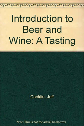Intro To Beer And Wine: A Tasting