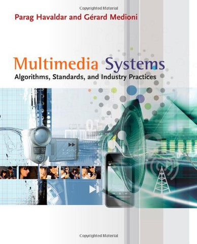 Multimedia Systems: Algorithms, Standards, And Industry Practices (Advanced Topics)