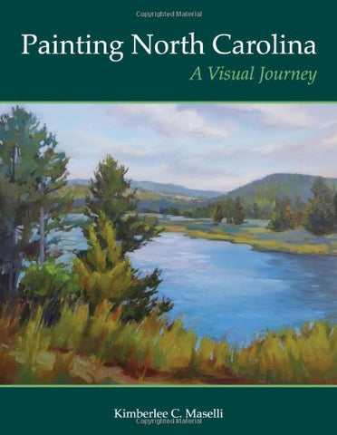 Painting North Carolina: A Visual Journey