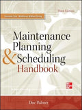 Maintenance Planning And Scheduling Handbook 3/E
