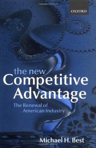 The New Competitive Advantage: The Renewal Of American Industry