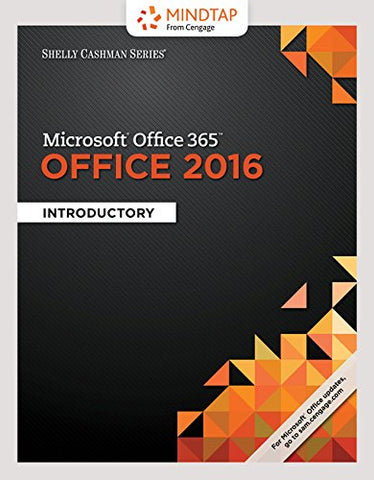 Bundle: Shelly Cashman Series Microsoft Office 365 & Office 2016: Introductory, Loose-Leaf Version + Lms Integrated Mindtap Computing, 1 Term (6 Months) Printed Access Card