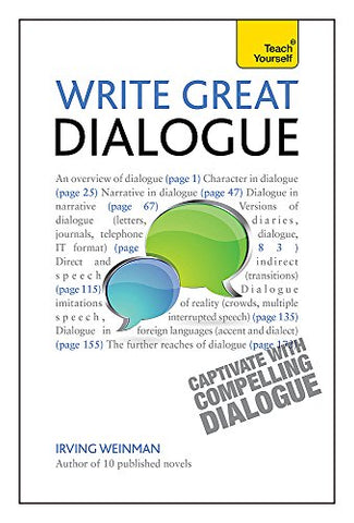 Write Great Dialogue (Teach Yourself: Writing)
