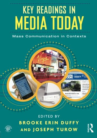Key Readings In Media Today: Mass Communication In Contexts (Volume 1)